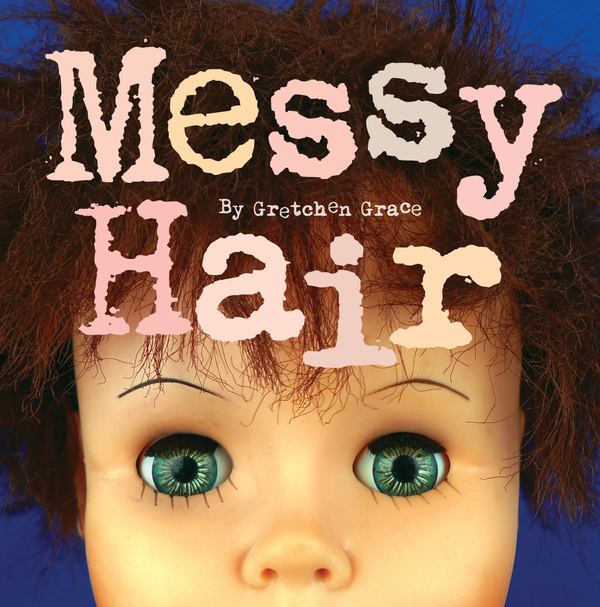 GRETCHEN GRACE Messy Hair 2011