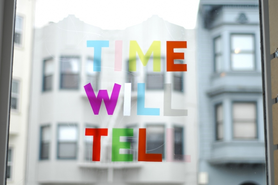 TIME WILL TELL at 18 Reasons time will tell