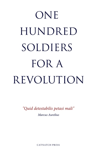 Richard Kraft 100 Soldiers for a Revolution